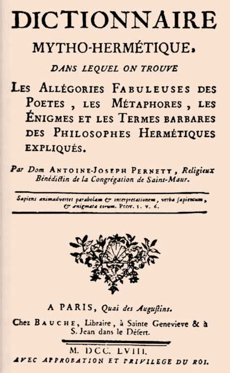 Dictionnaire mytho-hermétique Dom Pernety from 1758