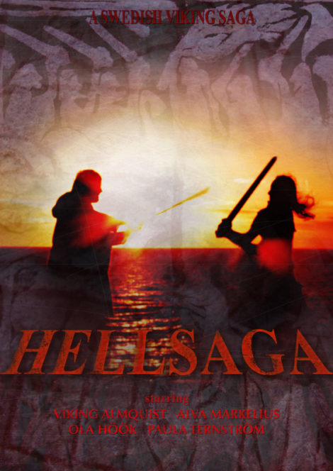 Hellsaga - A Swedish Viking Saga. Film Poster.