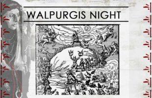 Occult Art: The First Walpurgis Night – Cantata by Felix Mendelssohn-Bartholdy After A Poem by Johann Wolfgang von Goethe