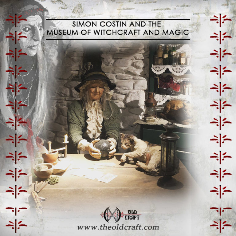 Interview: Simon Costin and the Museum of Witchcraft and Magic